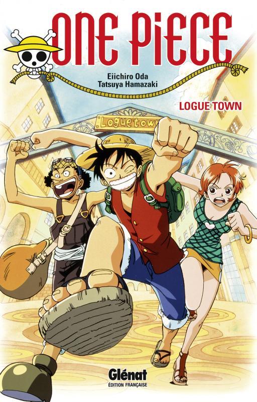 One Piece - Logue Town, manga chez Glénat de Oda