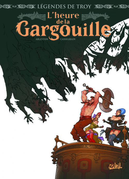 L'Heure de la gargouille, bd chez Soleil de Arleston, Cassegrain