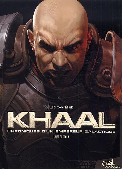 Khaal, chronique d'un empereur galactique T1, bd chez Soleil de Louis, Sécher
