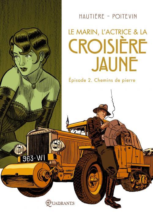 La croisière jaune T2 : Chemins de pierre (0), bd chez Soleil de Hautière, Poitevin