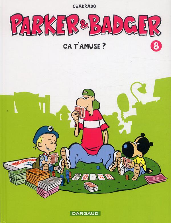 Parker et badger T8 : Ça t'amuse ? (0), bd chez Dargaud de Cuadrado