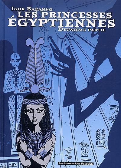 Les princesses égyptiennes T2, bd chez Les Humanoïdes Associés de Baranko