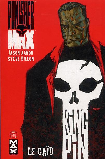 Punisher Max T1 : Kingpin - Le caïd (0), comics chez Panini Comics de Aaron, Dillon, Hollingsworth, Johnson