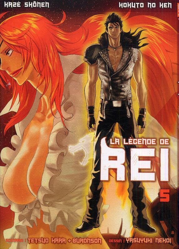 Hokuto no Ken - La légende de Rei T5, manga chez Kazé manga de Hara, Buronson, Nekoi