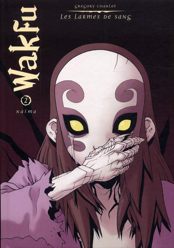 Wakfu – Les larmes de sang, T2 : Naïma (0), bd chez Ankama de Charlet, Mirabelle