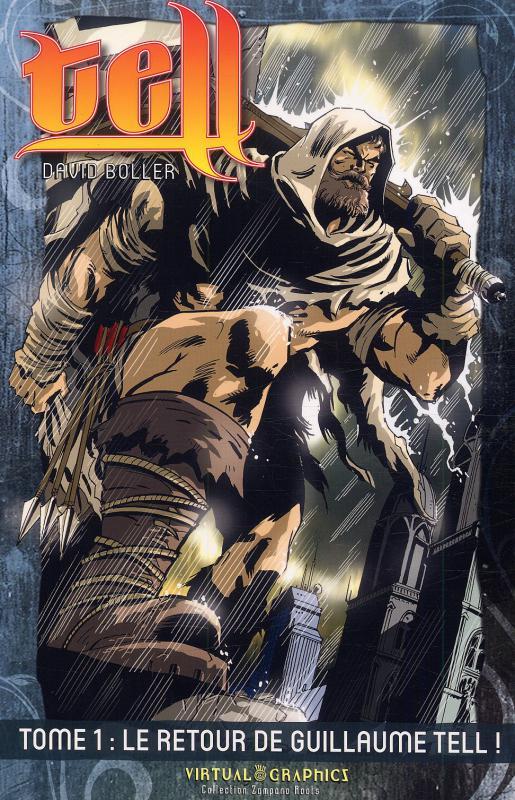 Tell T1 : Le retour de Guillaume Tell ! (0), comics chez Zampano de Boller