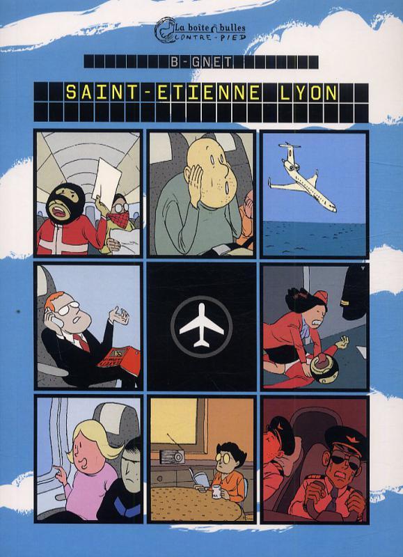 Saint-Etienne Lyon, bd chez La boîte à bulles de B-gnet