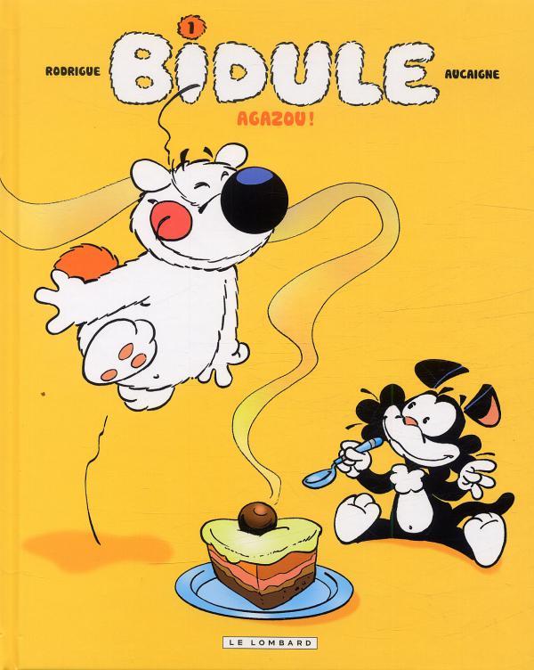 Bidule T1 : Agazou ! (0), bd chez Le Lombard de Aucaigne, Rodrigue, Marcy