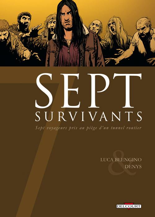 7 survivants, bd chez Delcourt de Blengino, Denys, Delf