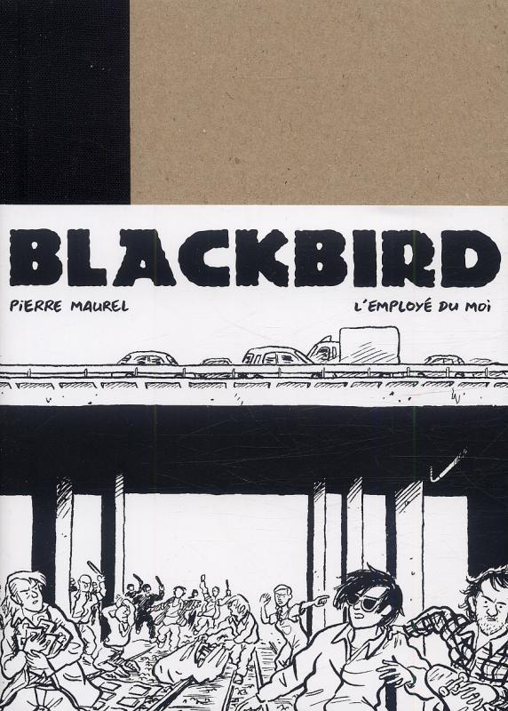 Blackbird, bd chez L'employé du moi de Maurel
