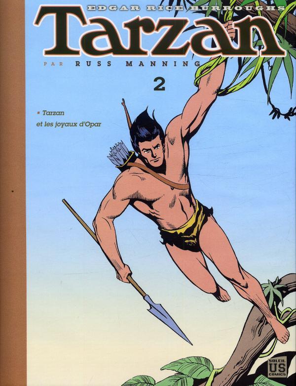 Tarzan archives T2 : Tarzan et les joyaux d'Opar (0), comics chez Soleil de Dubois, Manning, Wood