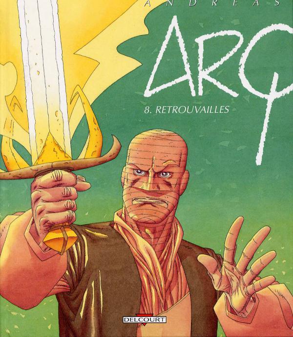 Arq T8 : Retrouvailles (0), bd chez Delcourt de Andreas