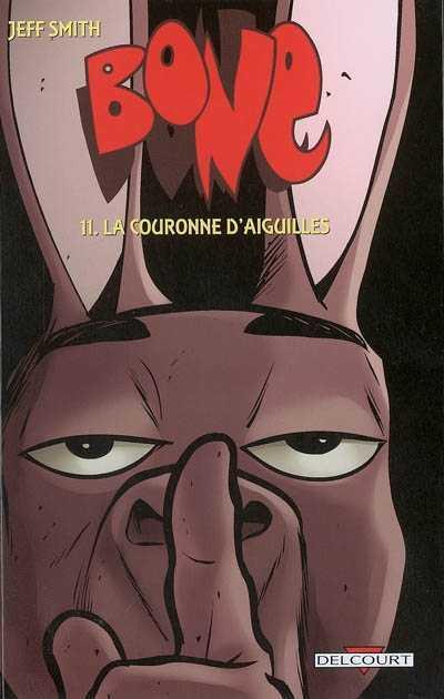 Bone – Edition N&B, T11 : La couronne d'aiguilles (0), comics chez Delcourt de Smith