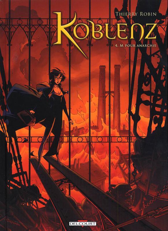 Koblenz T4 : M pour anarchie (0), bd chez Delcourt de Robin