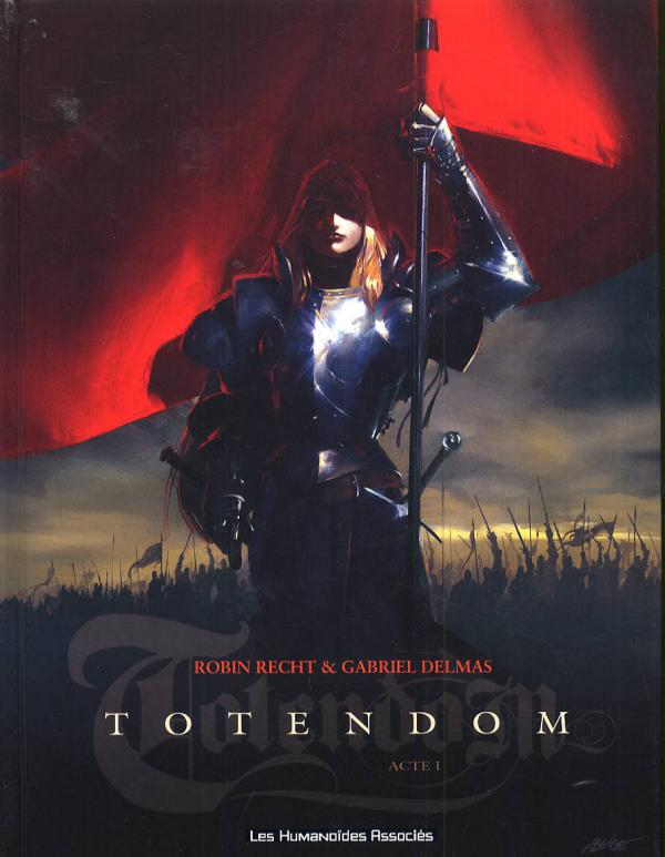 Totendom T1 : Acte 1 (0), bd chez Les Humanoïdes Associés de Delmas, Recht