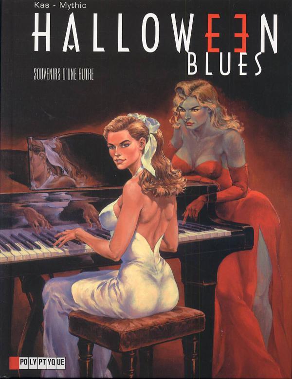 Halloween blues T3 : Souvenirs d'une Autre (0), bd chez Le Lombard de Mythic, Kas, Graza