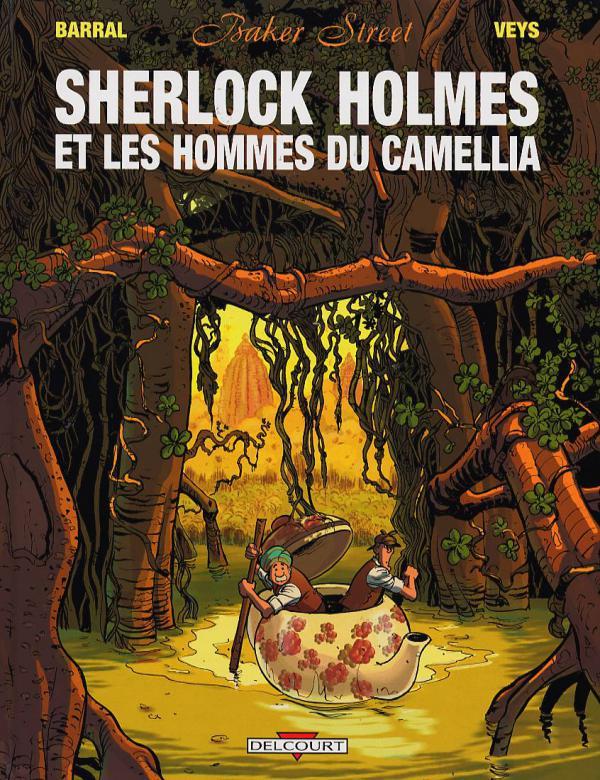 Baker Street T3 : Sherlock Holmes et les hommes du Camellia (0), bd chez Delcourt de Veys, Barral, Smulkowski