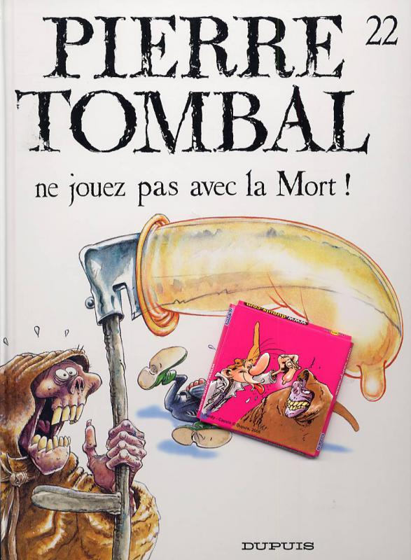 Pierre Tombal T22 : Ne jouez pas avec la mort ! (0), bd chez Dupuis de Cauvin, Hardy, Cerise