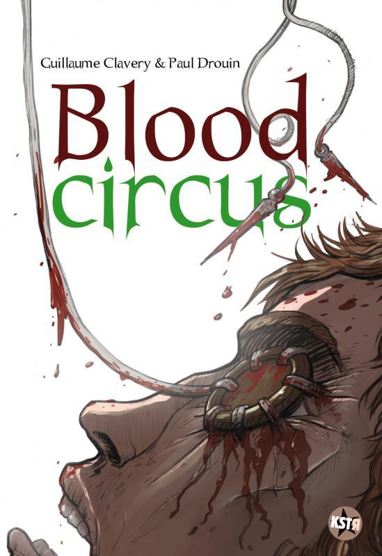 Blood circus, bd chez Casterman de Clavery, Drouin