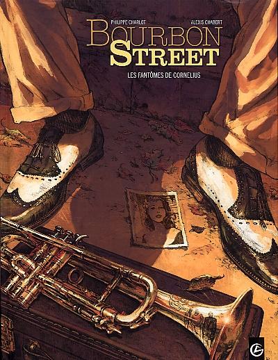 Bourbon street T1 : Les fantômes de Cornelius (0), bd chez Bamboo de Charlot, Chabert, Bouët, Hirn