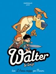 Walter le loup T3 : L'anneau magique (0), bd chez Dargaud de Munuera, Lerolle
