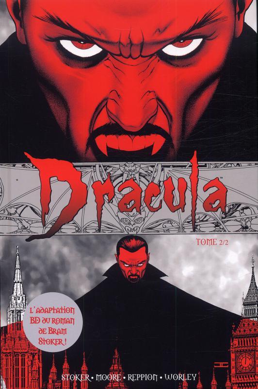 Dracula (comics) T2, comics chez Panini Comics de Moore, Reppion, Worley, Digikore studio, Cassaday