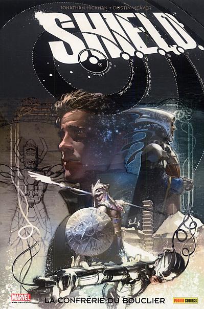 S.H.I.E.L.D. T1 : La confrérie du bouclier (0), comics chez Panini Comics de Hickman, Weaver, Strain, Parel