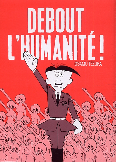 Debout l'Humanité !, manga chez Flblb de Tezuka
