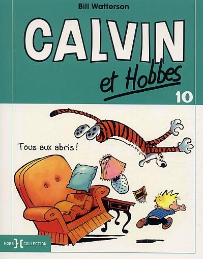 Calvin et Hobbes – Petit format, T10 : Tous aux abris (0), comics chez Hors Collection de Watterson