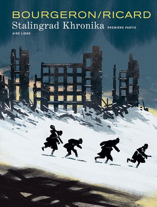 Stalingrad Khronika T1, bd chez Dupuis de Ricard, Bourgeron, Champion