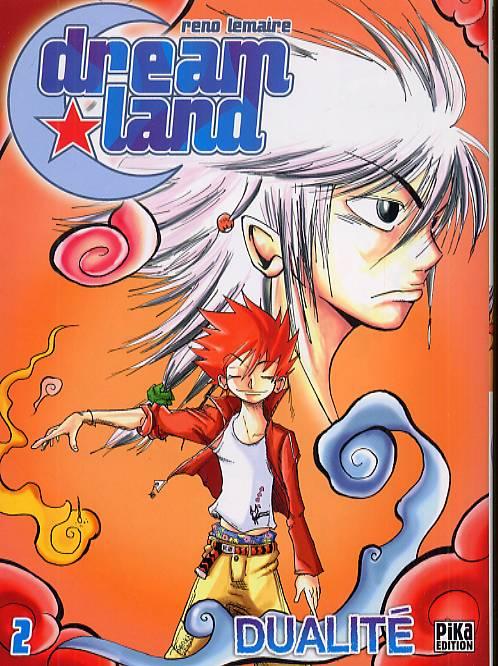 Dreamland  – 1ère edition, T2 : Dualité (0), manga chez Pika de Lemaire