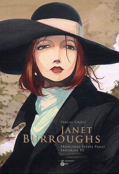 Janet Burroughs, bd chez Emmanuel Proust Editions de Pauly, Py, Croci