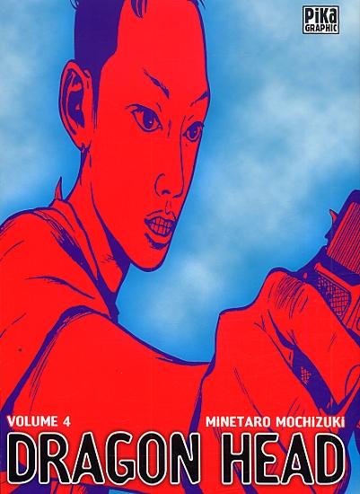 Dragon Head – Edition simple, T4, manga chez Pika de Mochizuki