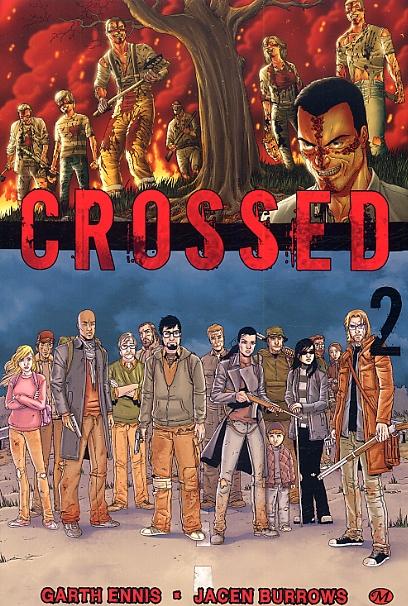 Crossed T2, comics chez Milady Graphics de Ennis, Burrows, Juanmar