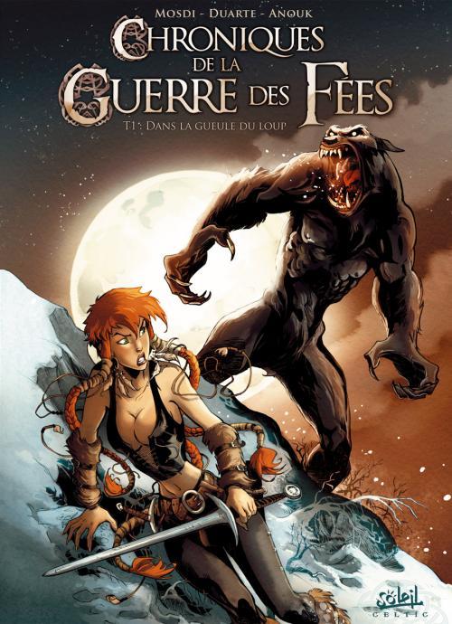 Chroniques de la guerre des fées T1 : Dans la gueule du loup (0), bd chez Soleil de Mosdi, Duarte, Perusse-bell