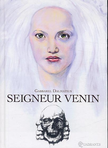 Seigneur Venin, bd chez Soleil de Delmas