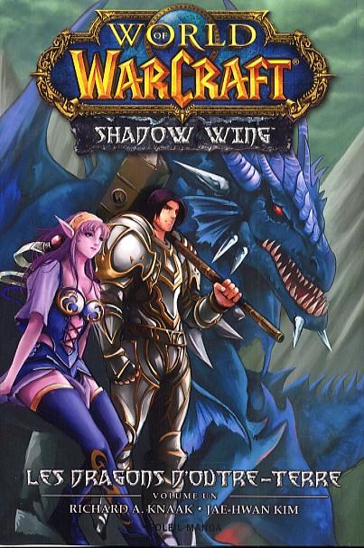 World of Warcraft - Shadow Wing T1, manga chez Soleil de Knaak, Kim