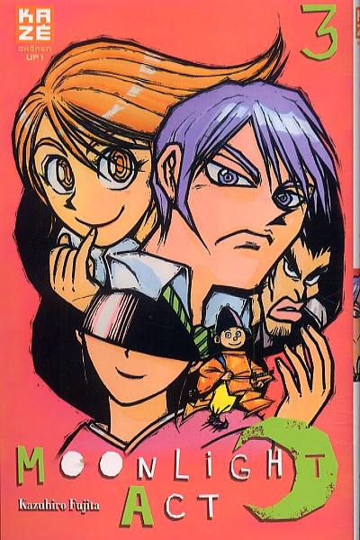 Moonlight act  T3, manga chez Kazé manga de Fujita