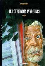 Le Pouvoir des innocents – cycle 1 : ., T1 : Joshua (0), bd chez Delcourt de Brunschwig, Hirn, Guth