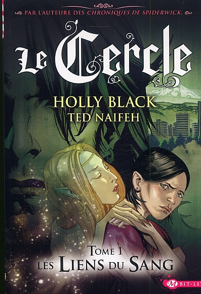 Le Cercle T1 : Les liens du sang (0), comics chez Milady Graphics de Black, Naifeh