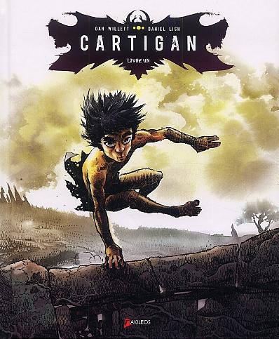 Cartigan T1, bd chez Akileos de Willet, Lish