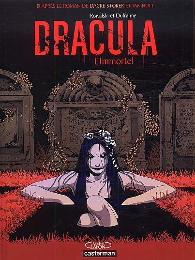 Dracula l'immortel T1, bd chez Casterman de Dufranne, Stocker, Kowalski, Svart