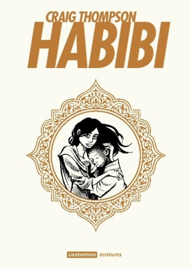 Habibi, comics chez Casterman de Thompson