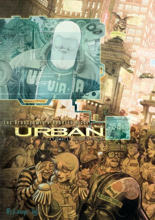 Urban T1 : Les règles du jeu (0), bd chez Futuropolis de Brunschwig, Ricci