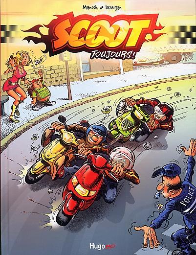 Scoot toujours T1, bd chez Hugo BD de Manook, Duvigan, Lenoble