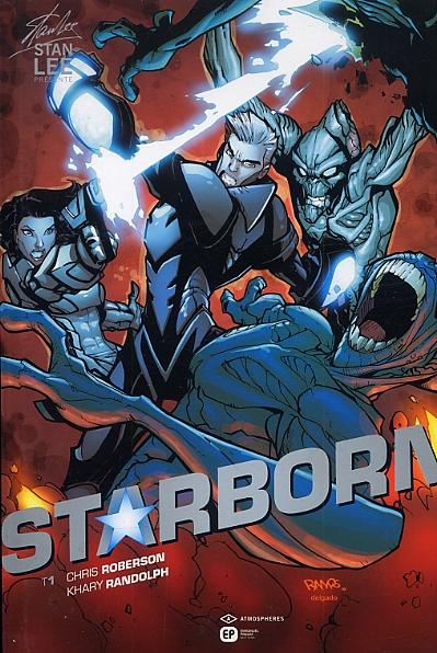 Starborn T1, comics chez Emmanuel Proust Editions de Lee, Roberson, Randolph, Gerads, Ramos