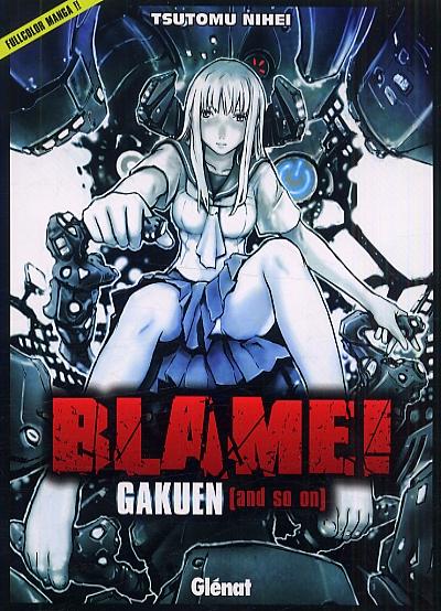 Blame gakuen [and so on], manga chez Glénat de Nihei