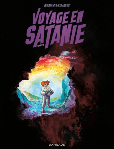 Voyage en Satanie T1, bd chez Dargaud de Vehlmann, Kerascoët