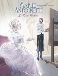 Marie-Antoinette, la reine Fantôme, bd chez Dargaud de Rodolphe, Goetzinger