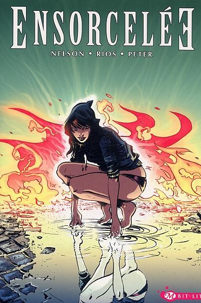 Ensorcelée, comics chez Milady Graphics de Nelson, Rios, Peter, Pope